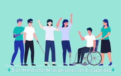 03 de diciembre Día Internacional de las Personas con  Discapacidad:  La discapacidad, una diferencia más de las muchas que tenemos.
